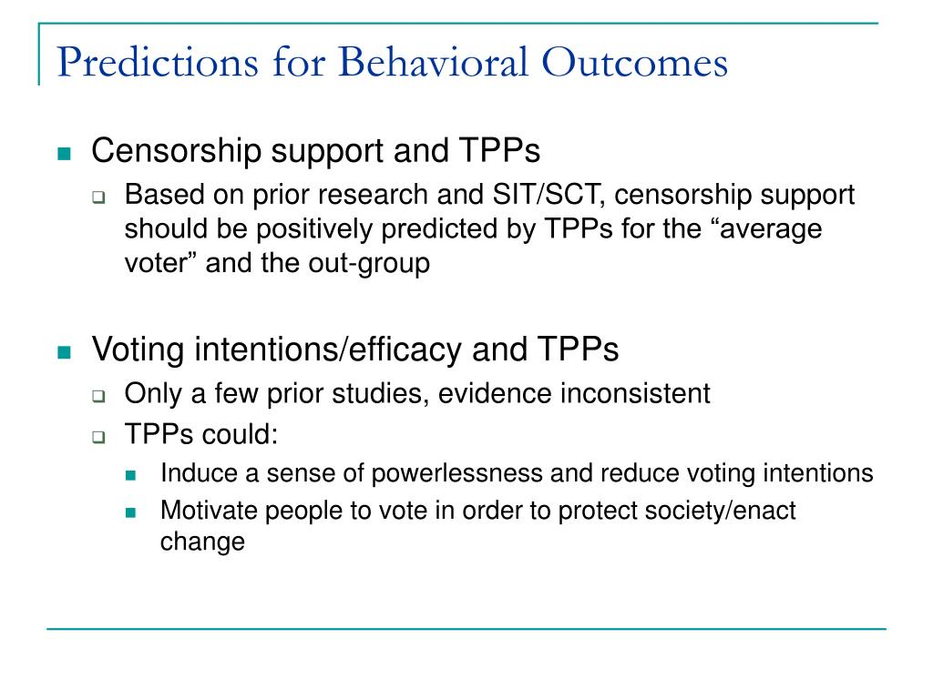 Predictions for Behavioral Outcomes
