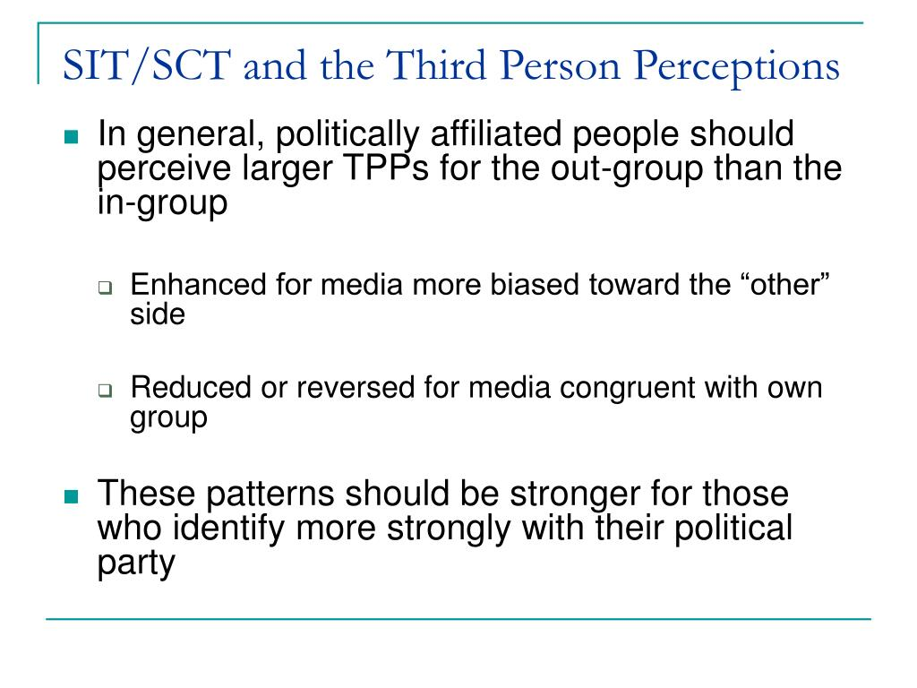 SIT/SCT and the Third Person Perceptions