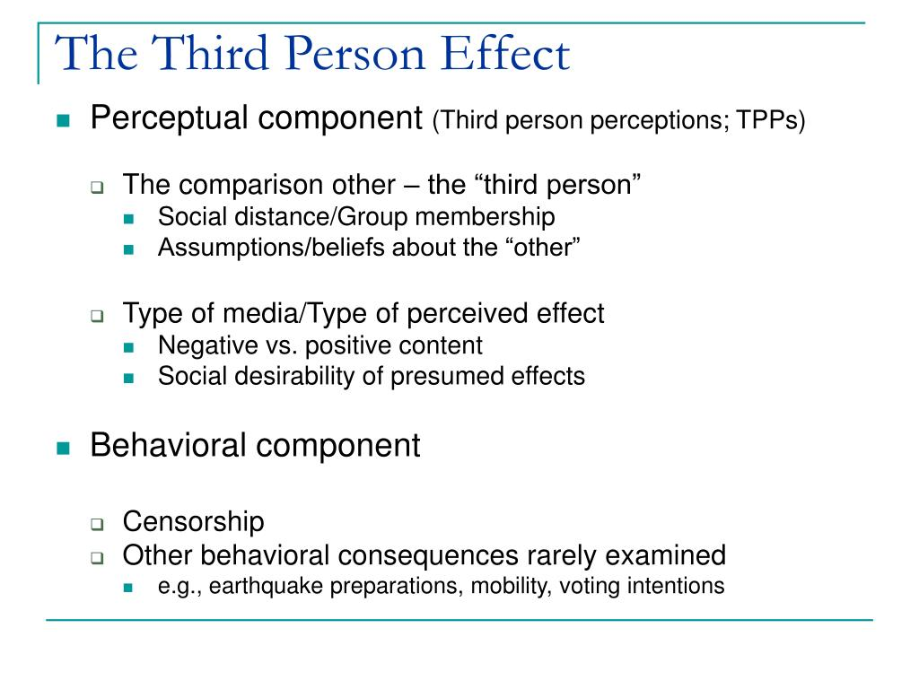 The Third Person Effect