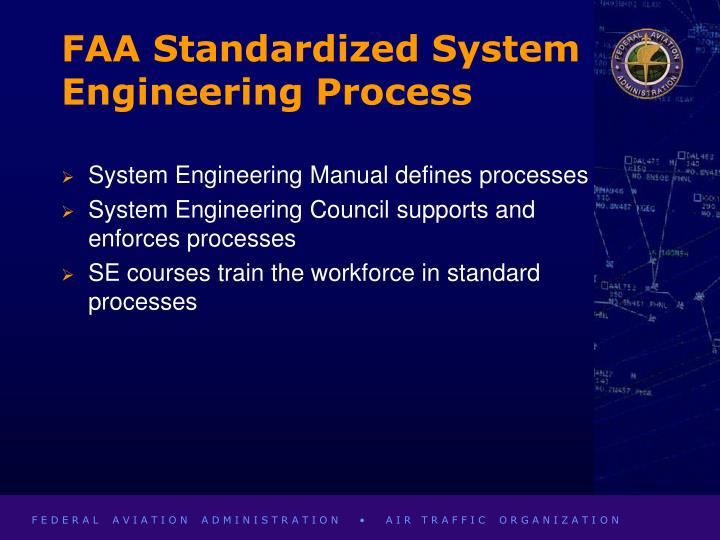 FAA Standardized System Engineering Process