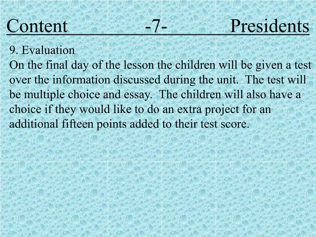 Content                -7-             Presidents