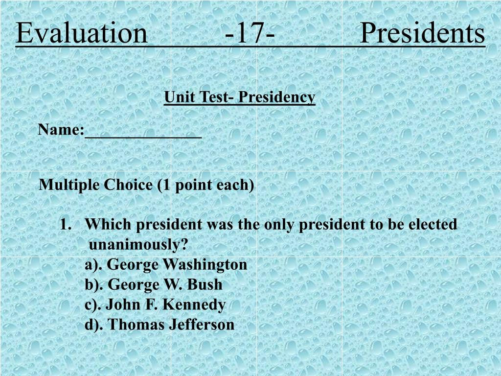 Evaluation          -17-           Presidents