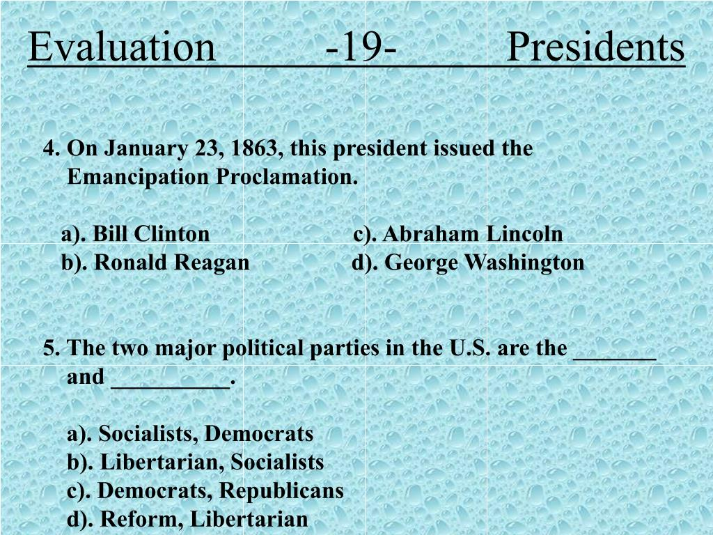 Evaluation          -19-          Presidents