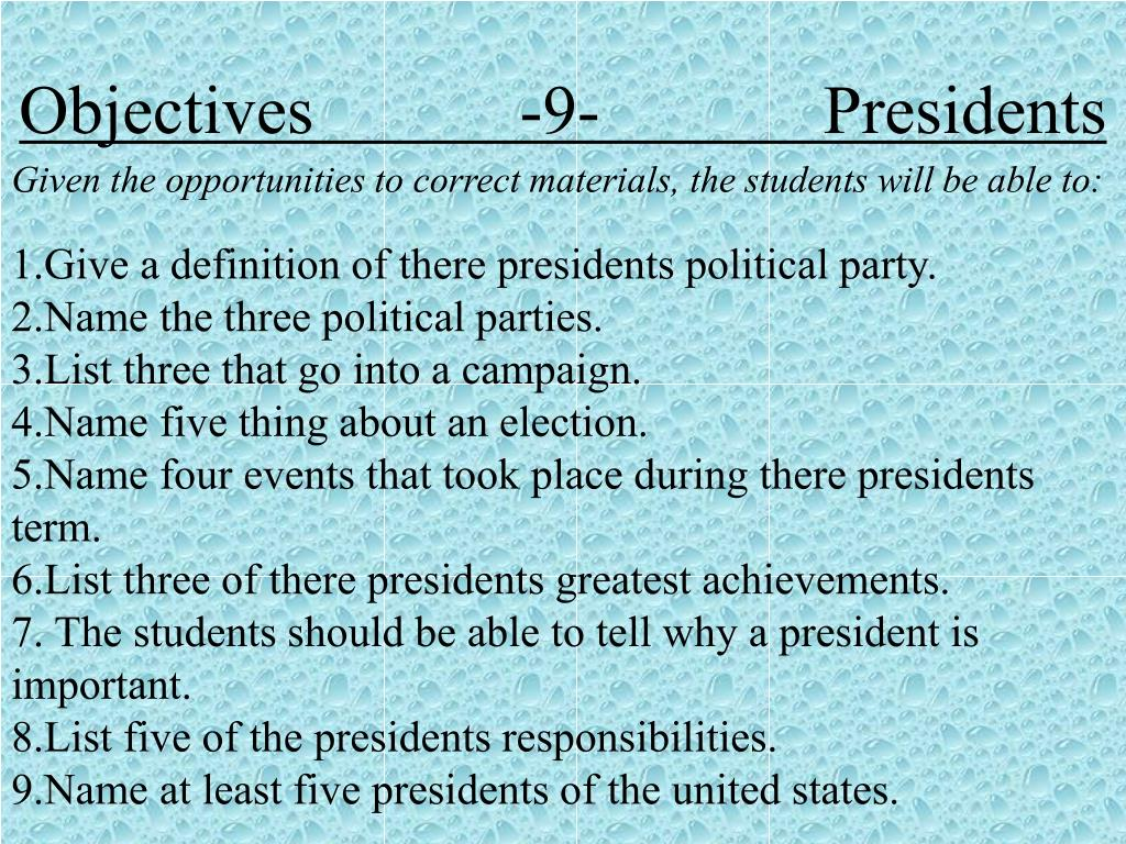 Objectives            -9-             Presidents