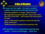 a war of weather