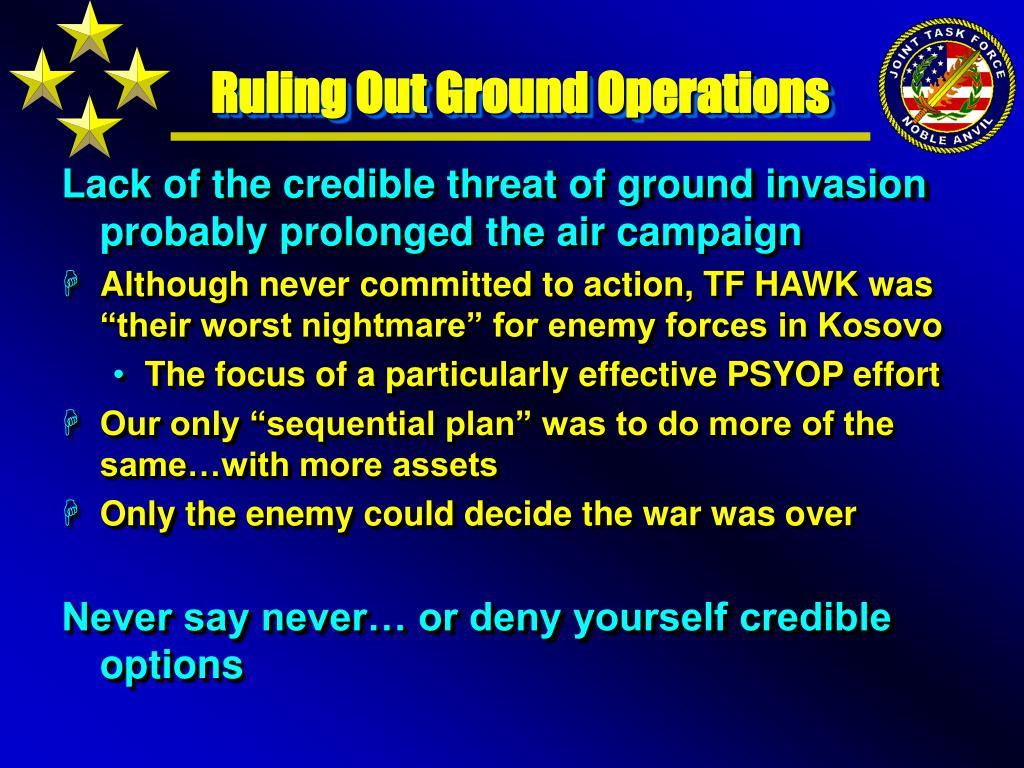 Ruling Out Ground Operations