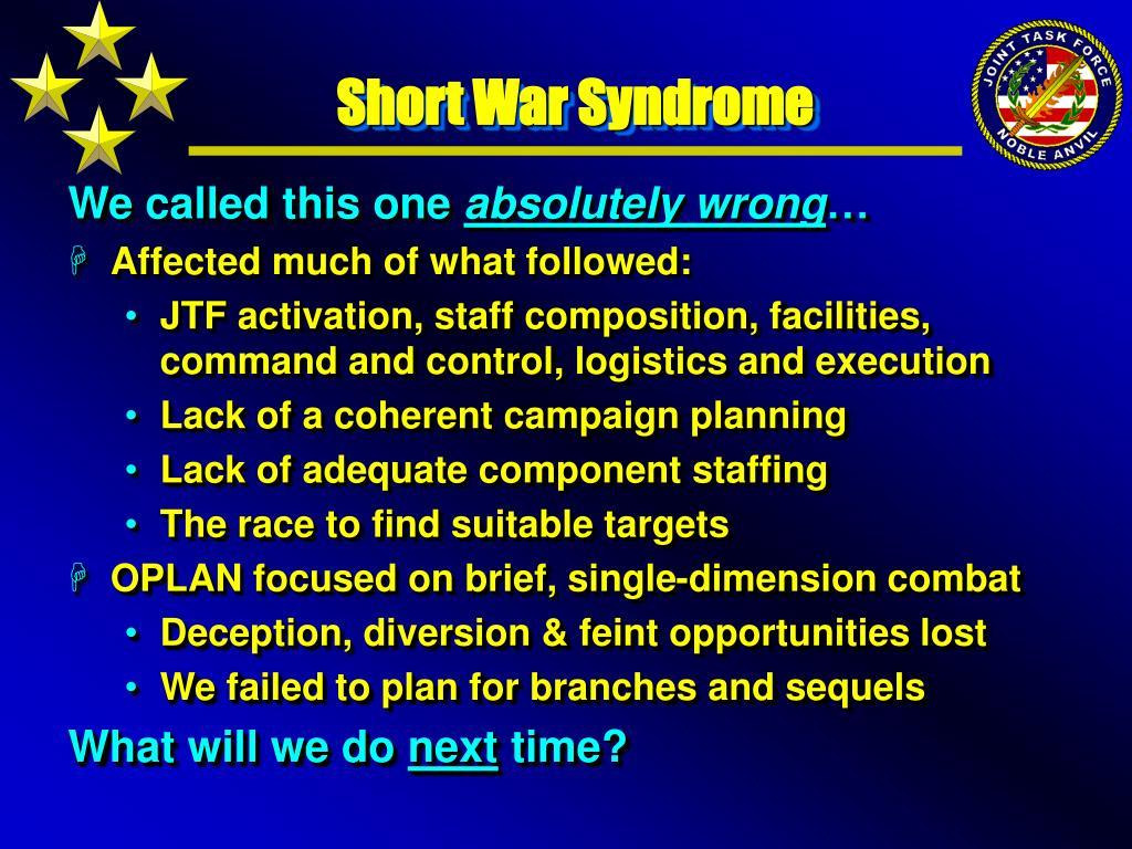 Short War Syndrome