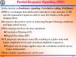 partial response signaling prs