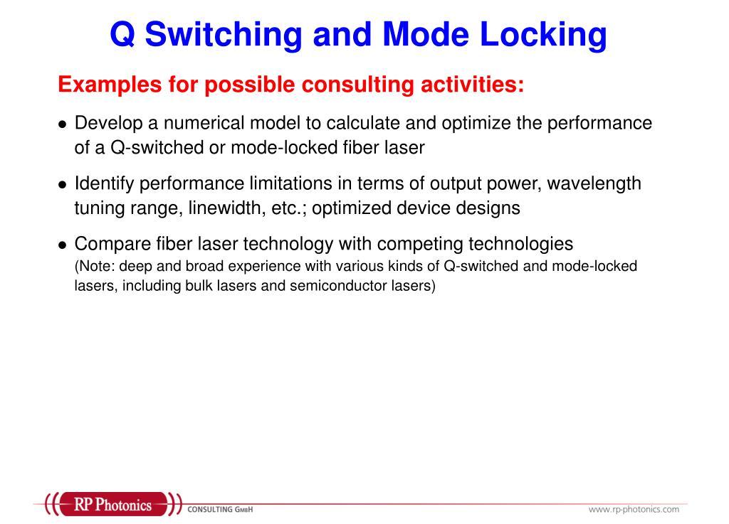 Q Switching and Mode Locking