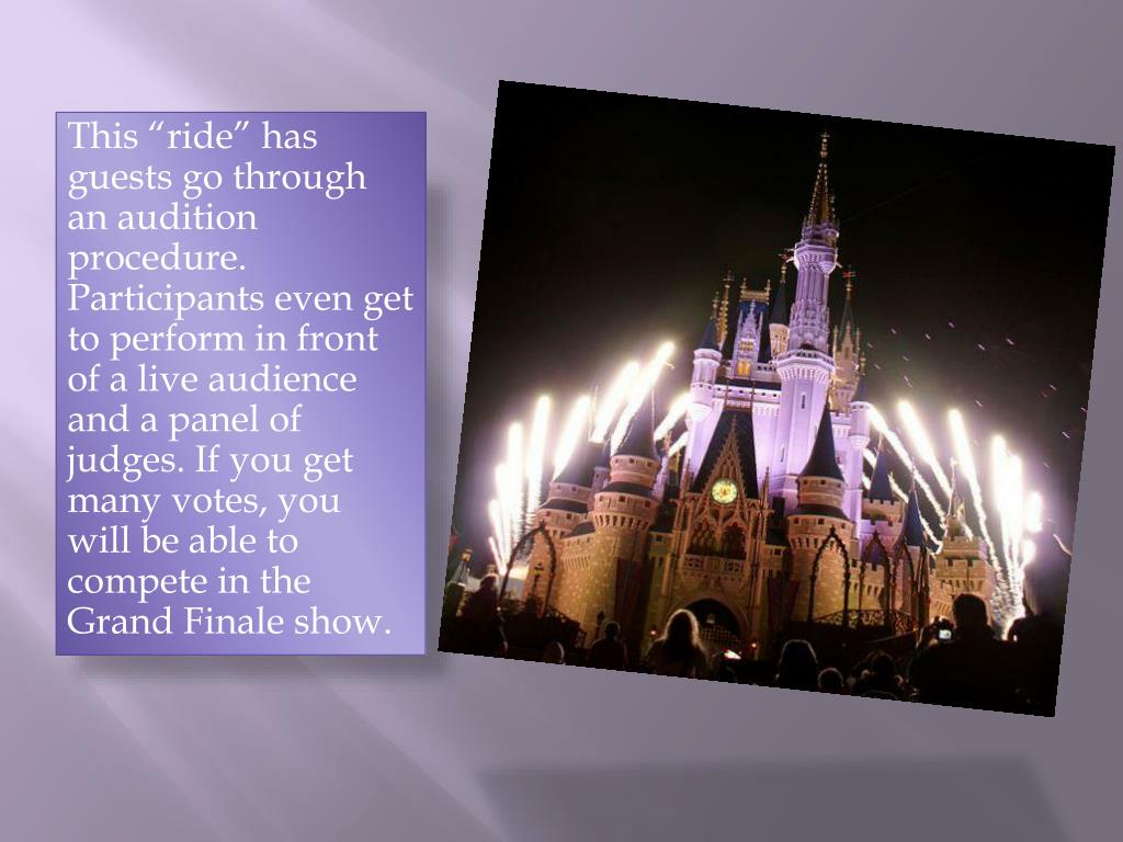 "This ""ride"" has guests go through an audition procedure. Participants even get to perform in front of a live audience and a panel of judges. If you get many votes, you will be able to compete in the Grand Finale show."
