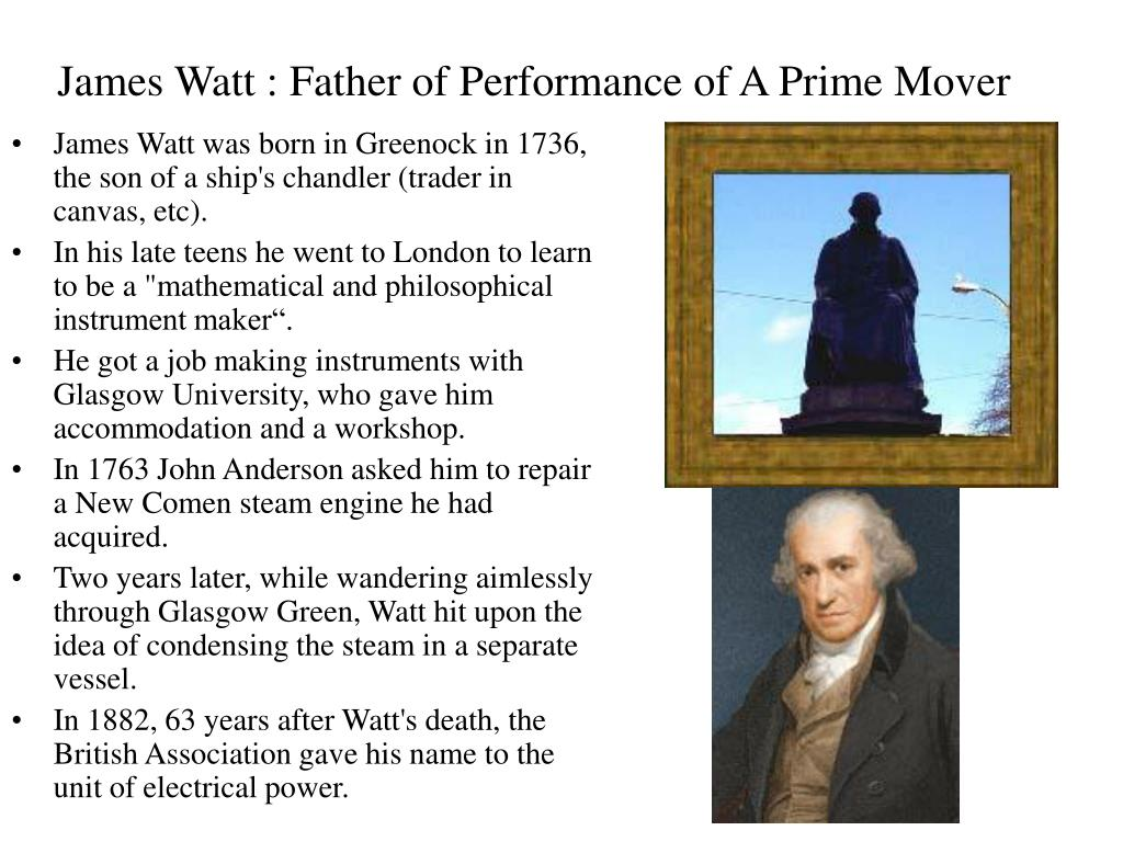 James Watt : Father of Performance of A Prime Mover