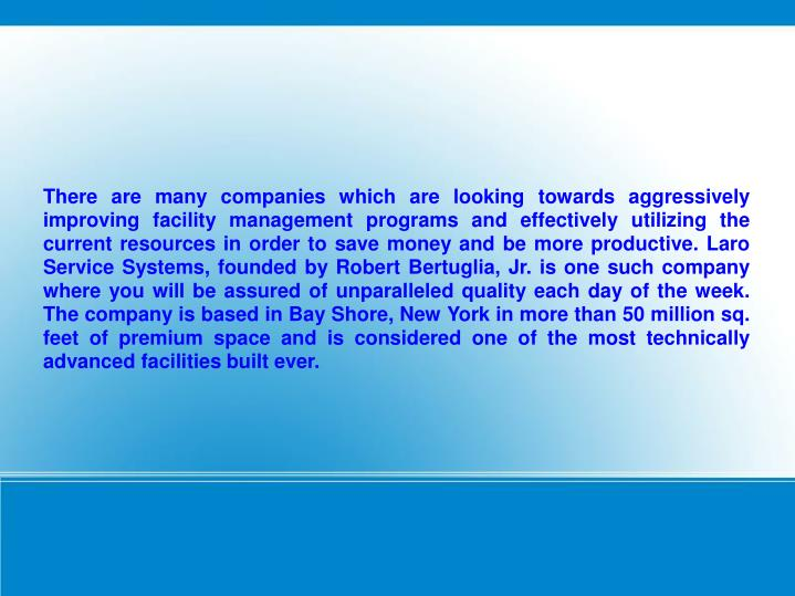 There are many companies which are looking towards aggressively improving facility management progra...
