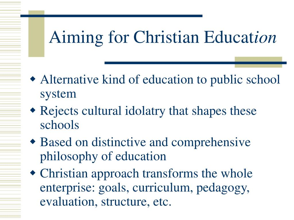 Aiming for Christian Educat