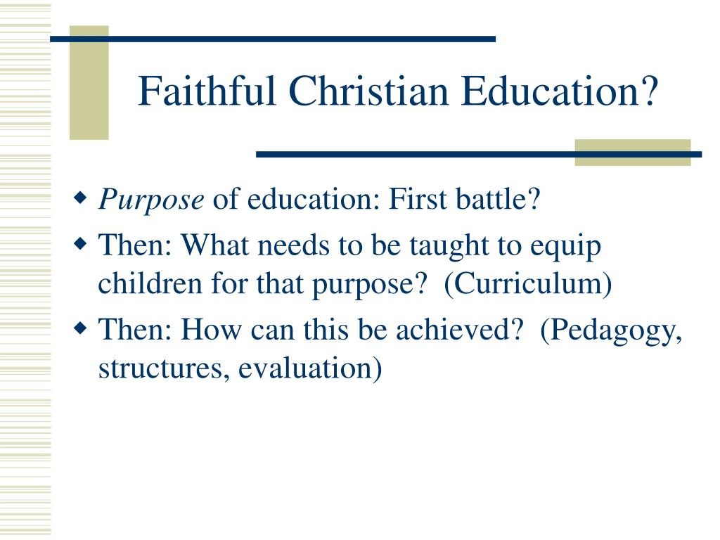 Faithful Christian Education?