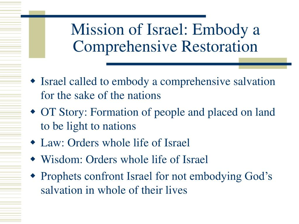Mission of Israel: Embody a Comprehensive Restoration