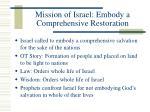 mission of israel embody a comprehensive restoration