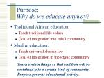 purpose why do we educate anyway