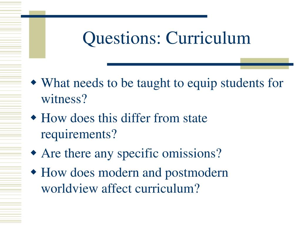 Questions: Curriculum