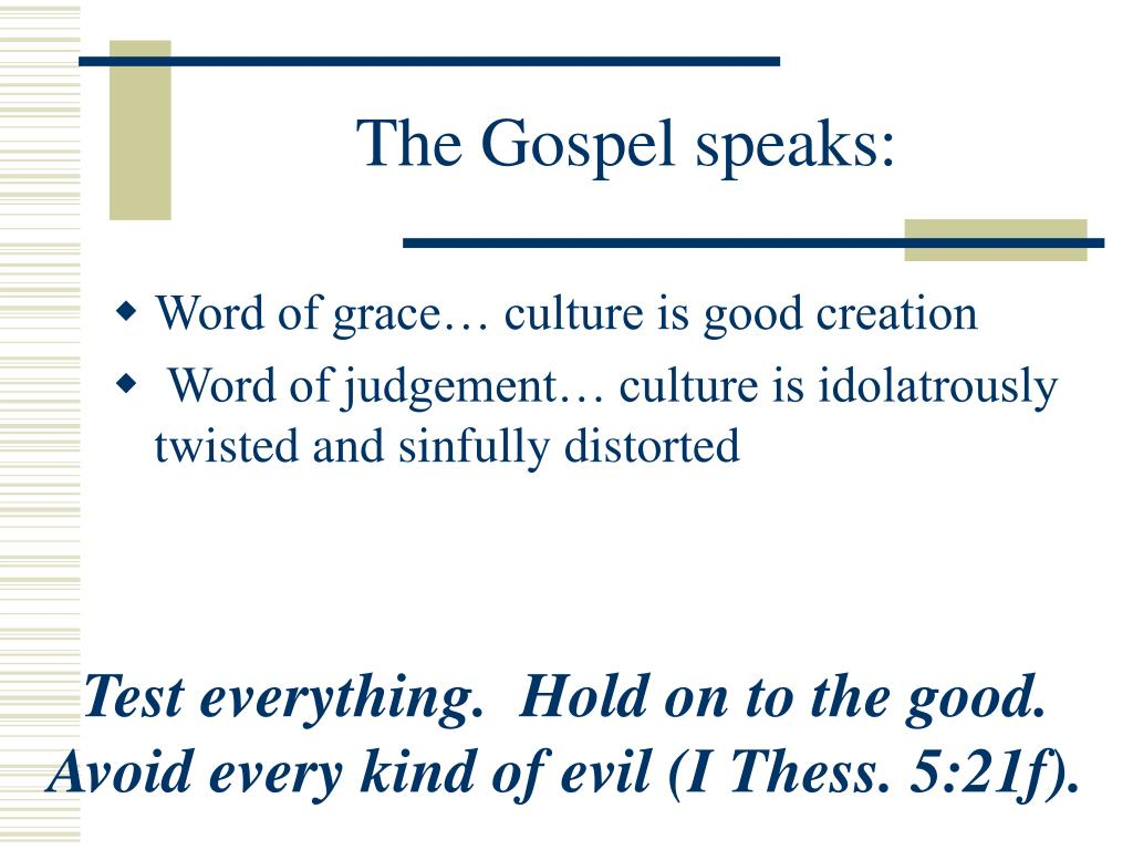 The Gospel speaks: