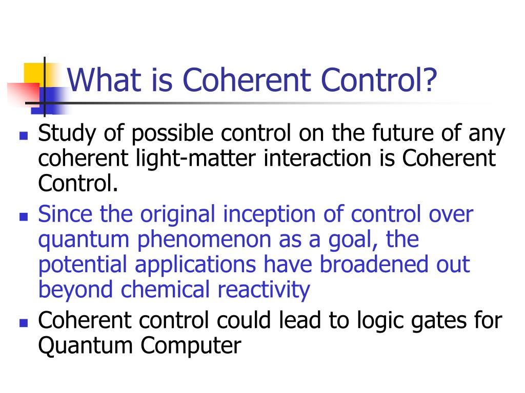 What is Coherent Control?