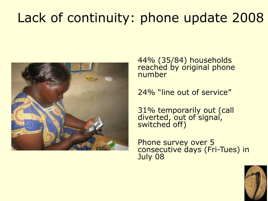 Lack of continuity: phone update 2008