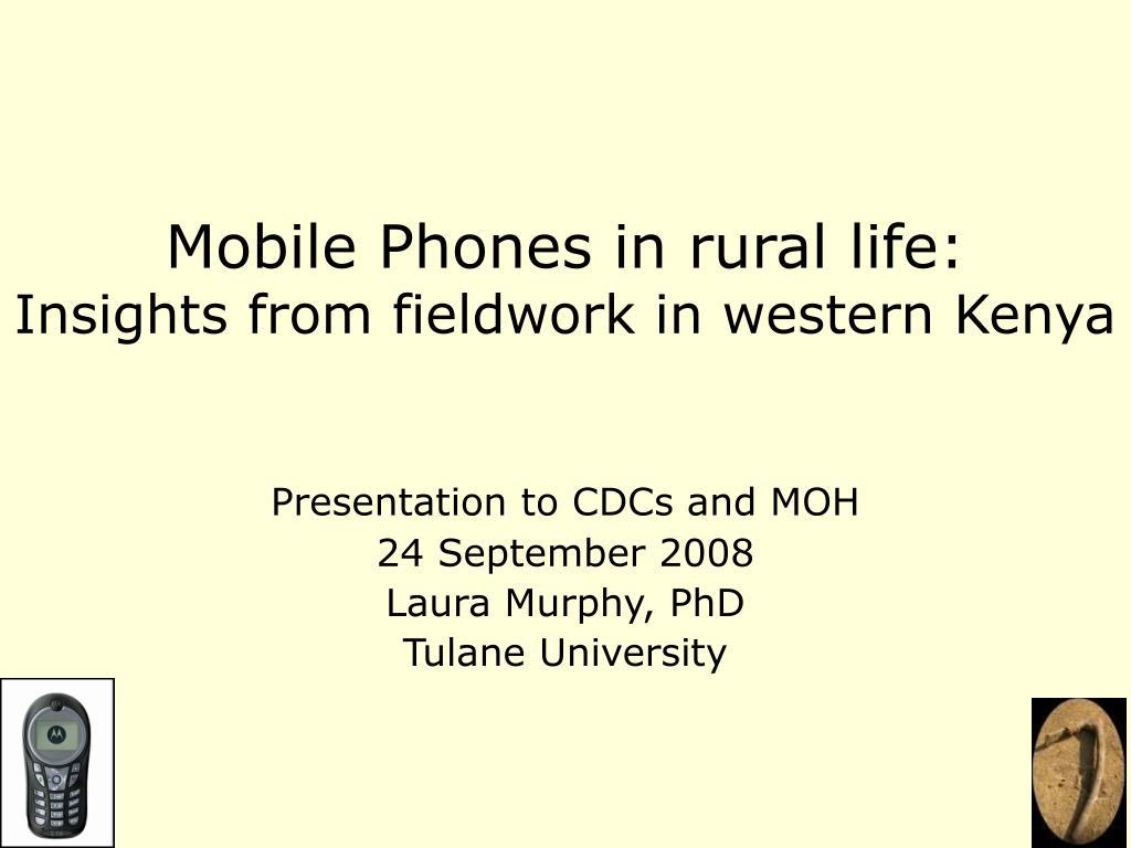 Mobile Phones in rural life: