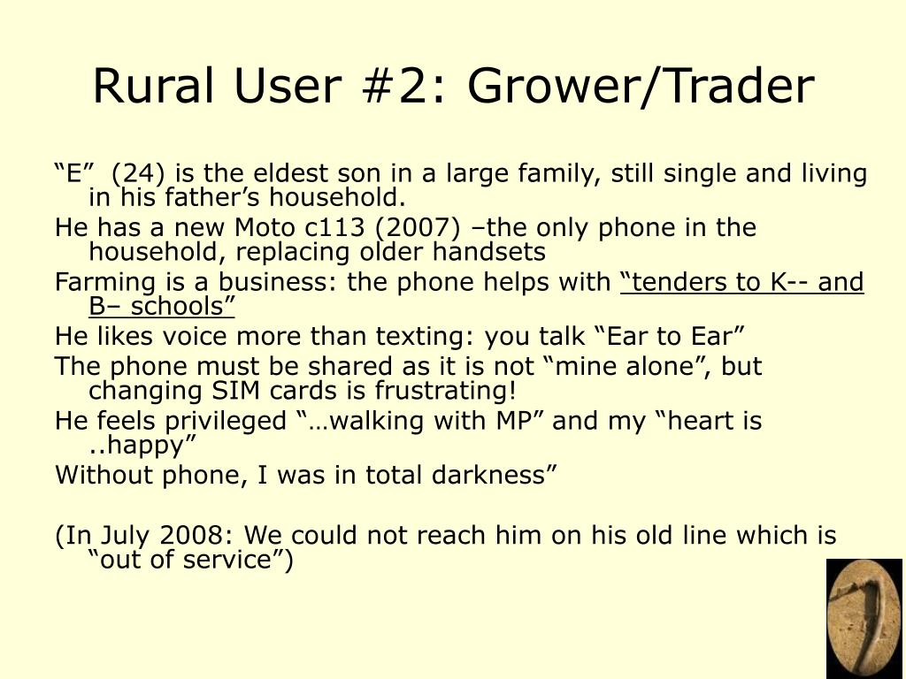 Rural User #2: Grower/Trader