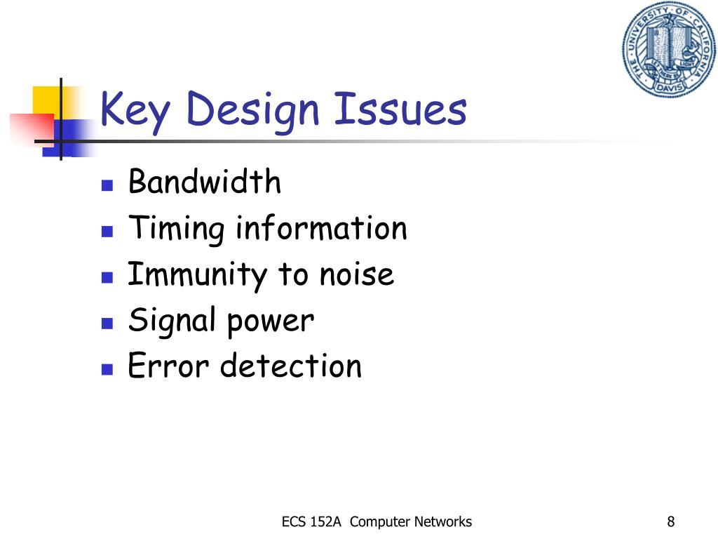 Key Design Issues