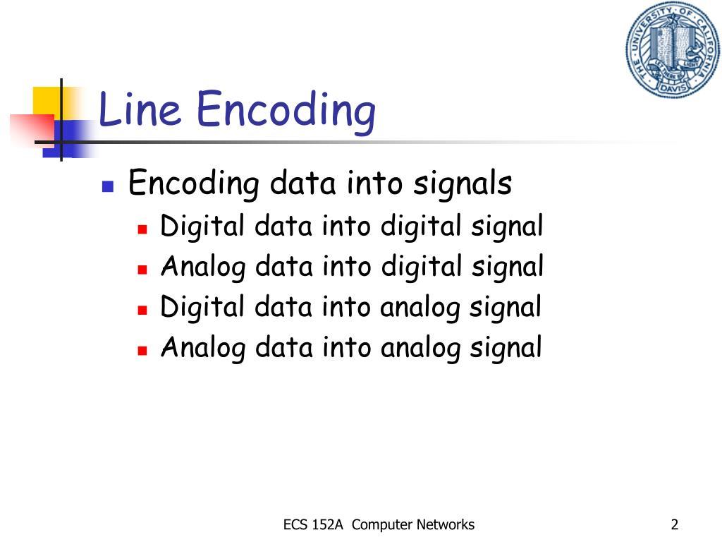 Line Encoding