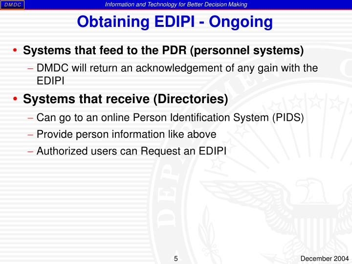 Obtaining EDIPI - Ongoing