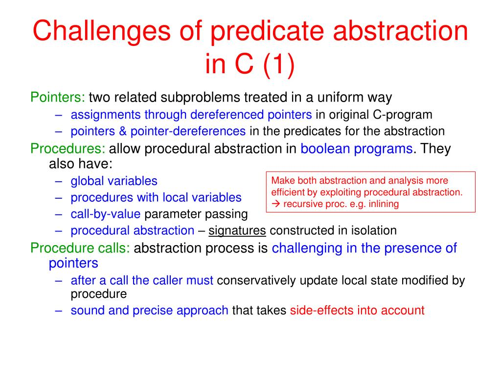 Challenges of predicate abstraction in C (1)