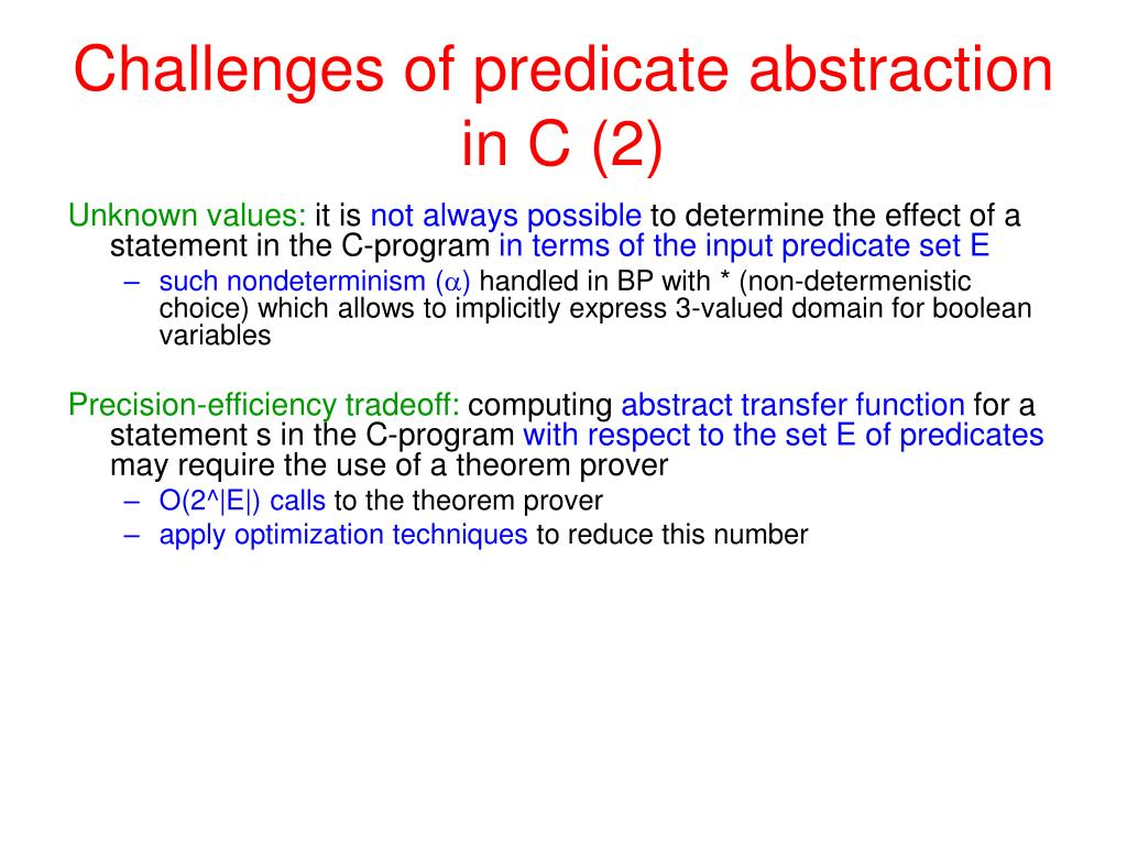 Challenges of predicate abstraction in C (2)