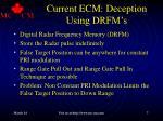 current ecm deception using drfm s