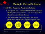 multiple thread solution