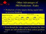 other advantages of pri prediction fades