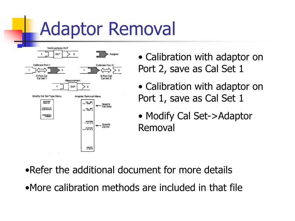 Adaptor Removal