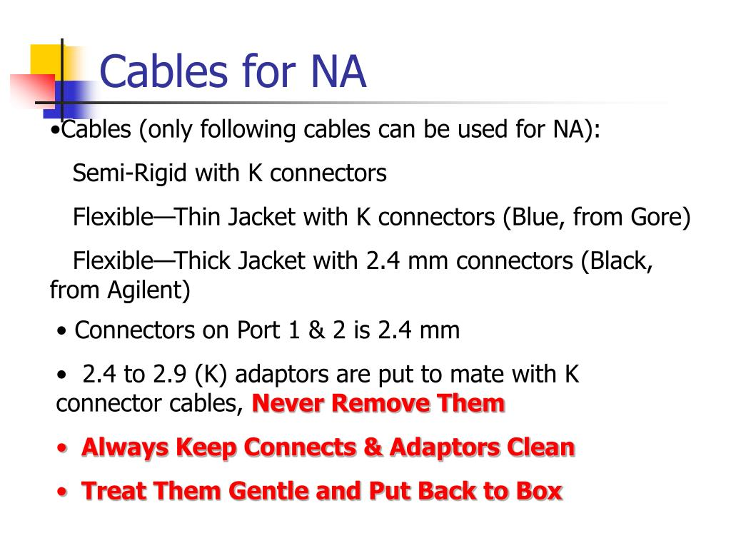 Cables for NA