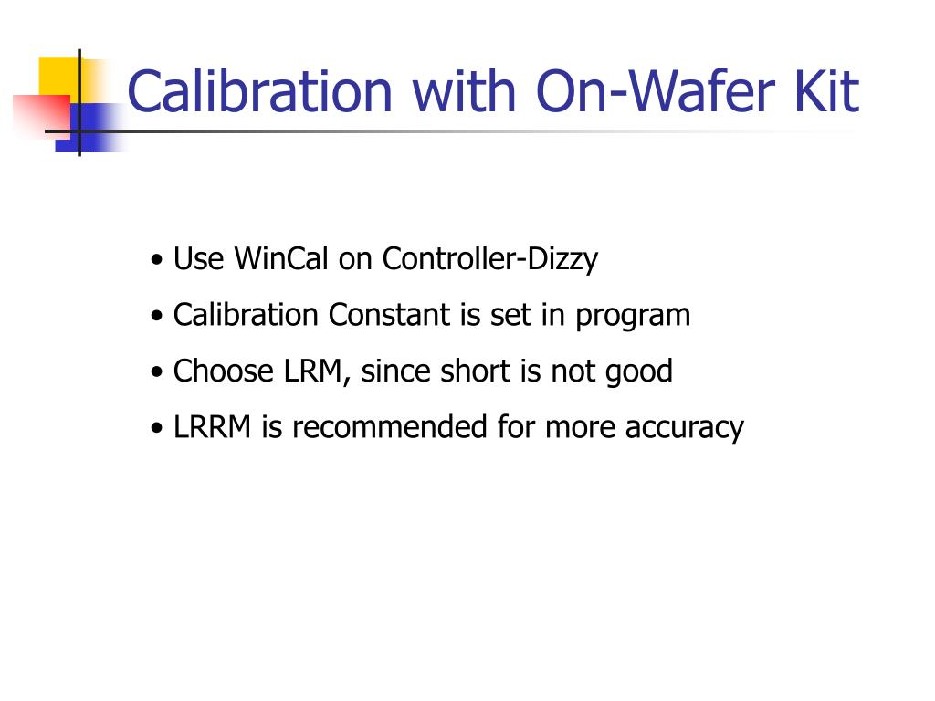 Calibration with On-Wafer Kit