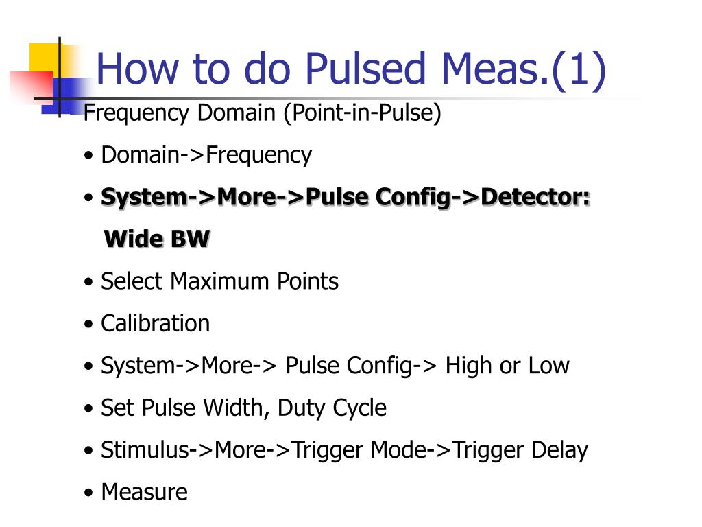 How to do Pulsed Meas.(1)