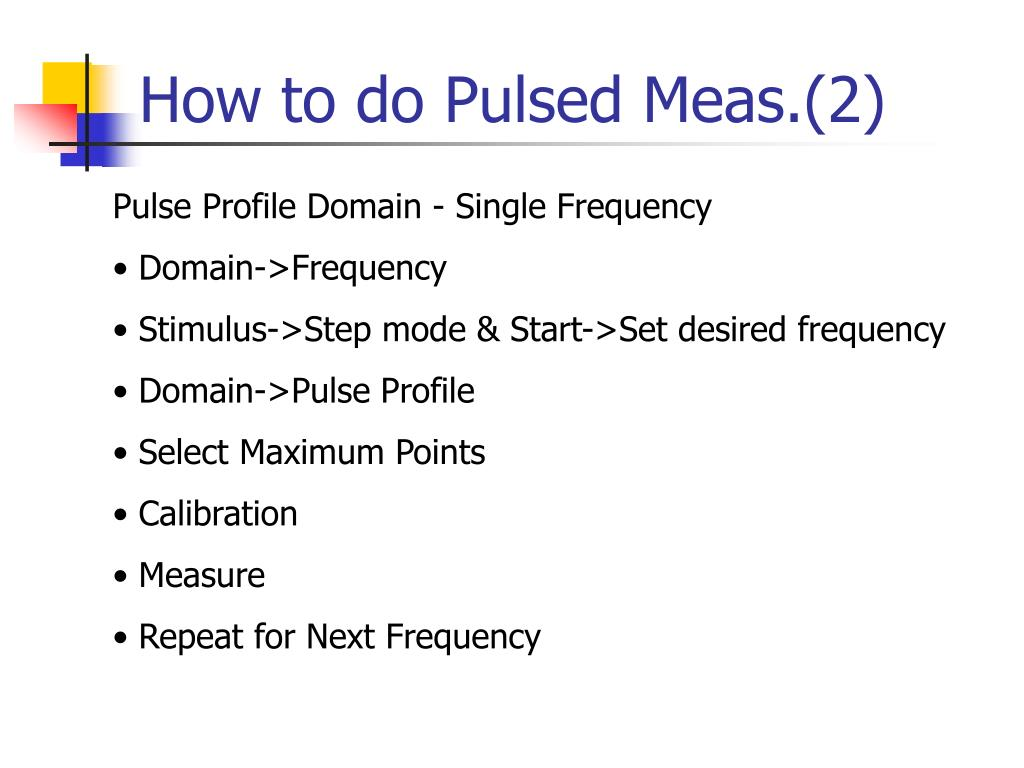 How to do Pulsed Meas.(2)