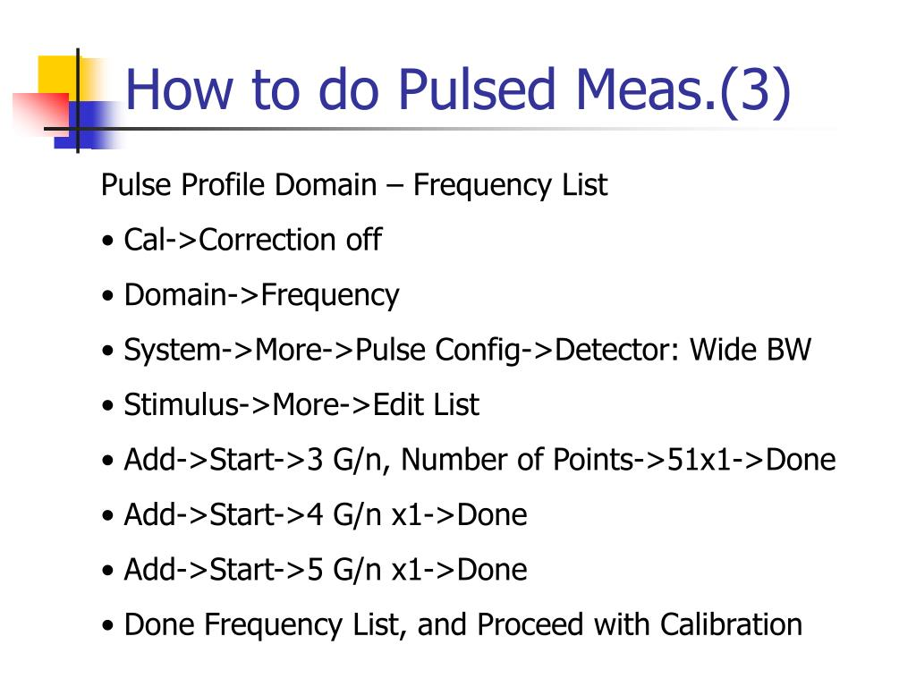 How to do Pulsed Meas.(3)