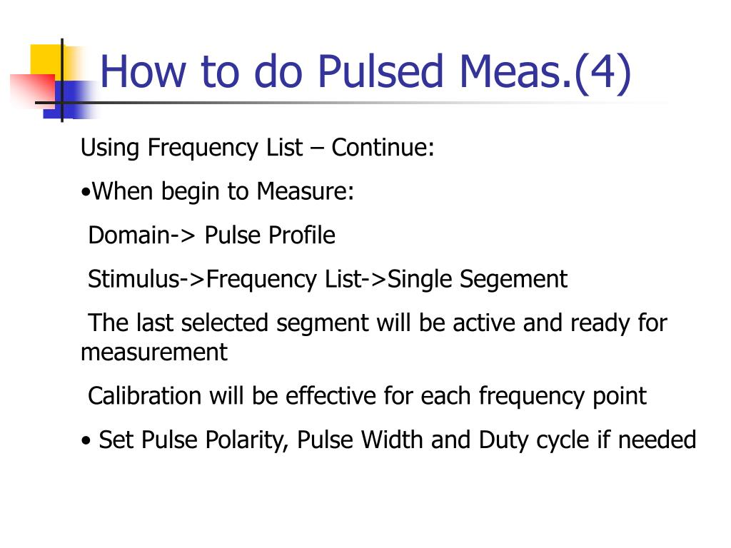 How to do Pulsed Meas.(4)