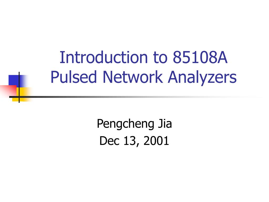 introduction to 85108a pulsed network analyzers
