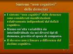 sintomi non cognitivi delle demenze