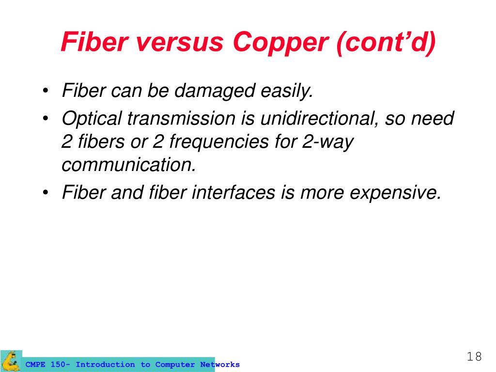 Fiber versus Copper (cont'd)