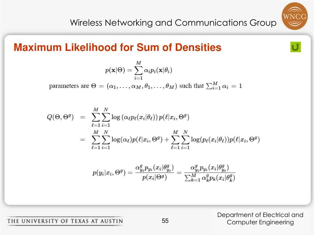 Maximum Likelihood for Sum of Densities