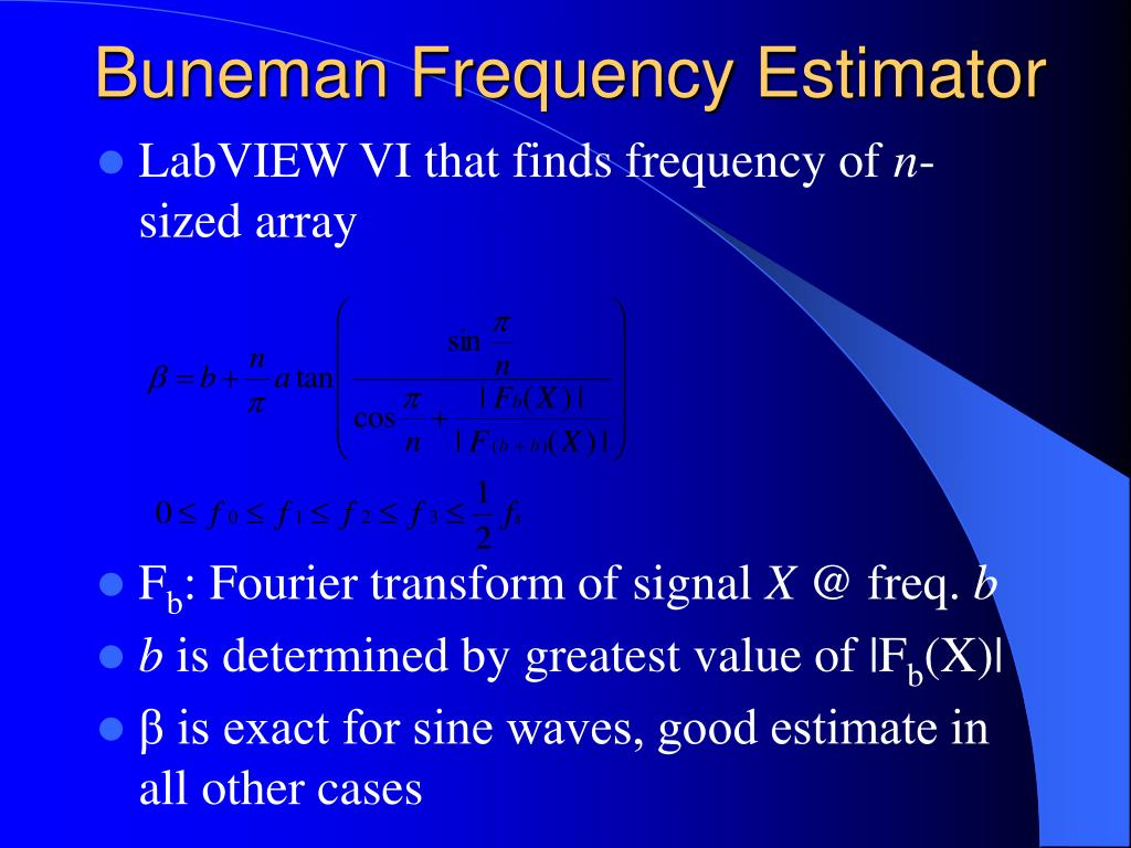 Buneman Frequency Estimator