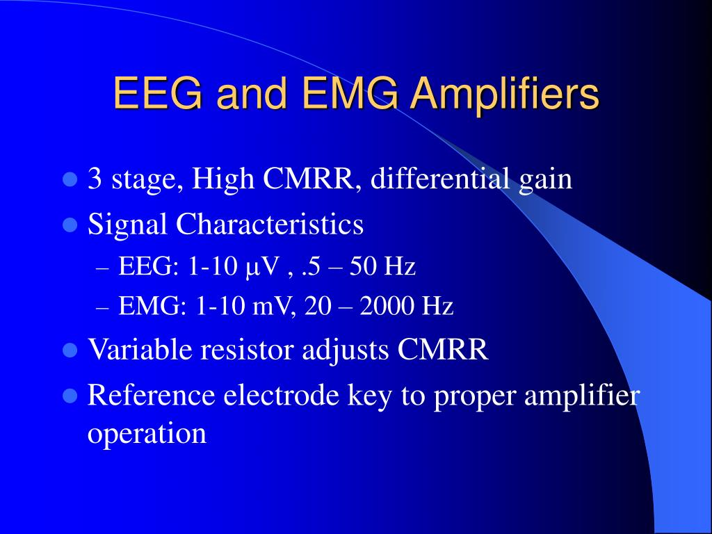 EEG and EMG Amplifiers