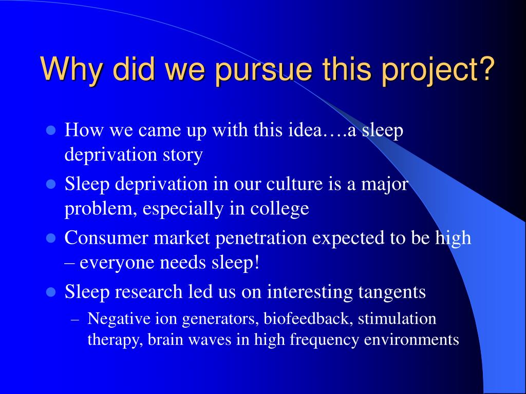 Why did we pursue this project?