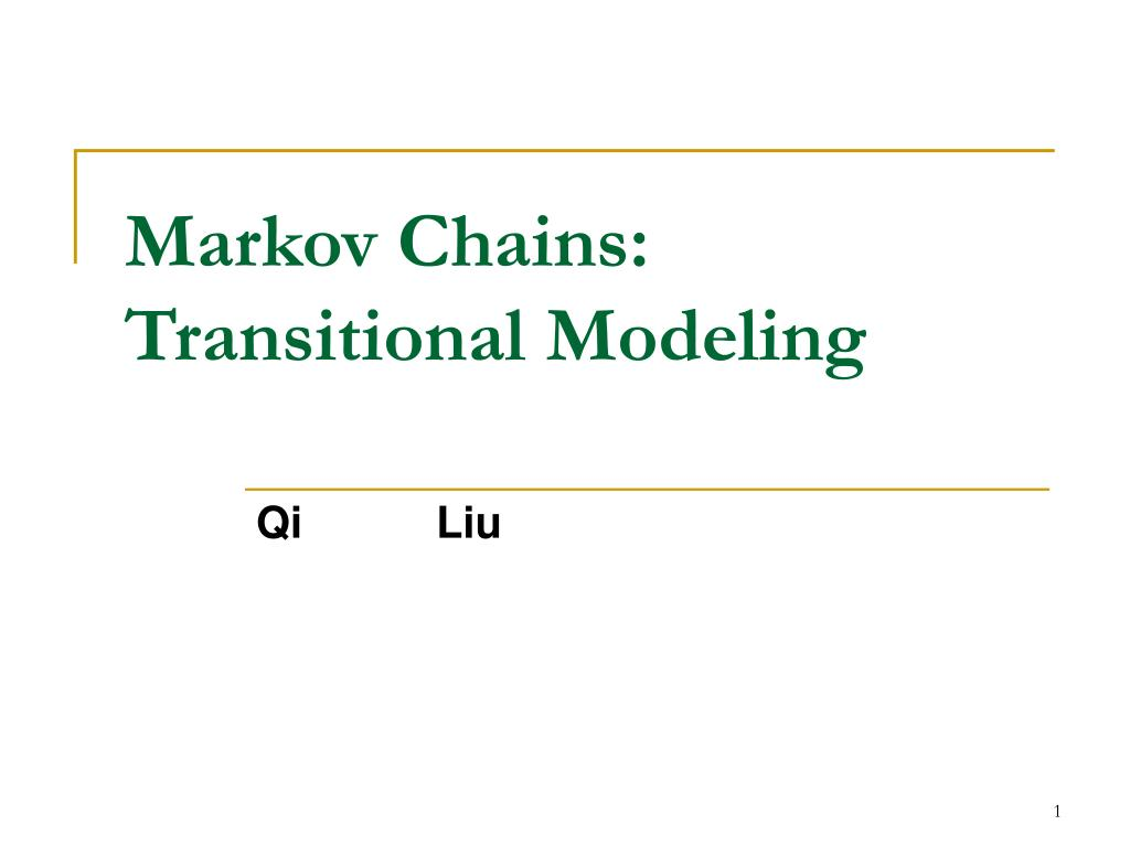 Markov Chains: Transitional Modeling